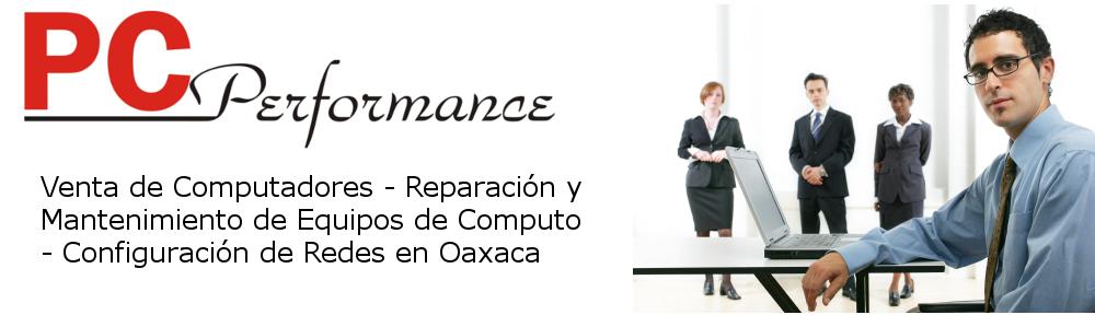 Bienvenidos a PC Performance Oaxaca